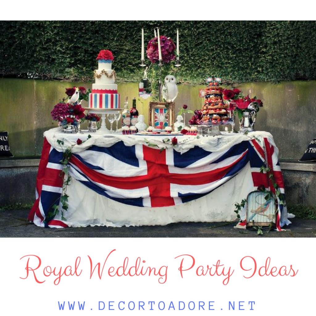 Royal Wedding Party Ideas