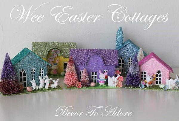 DIY Wee Springtime/Easter Putz Cottages