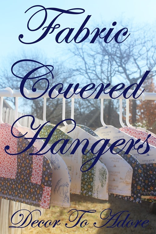 Diy patchwork fabric covered hangers decor to adore for Decor you adore facebook