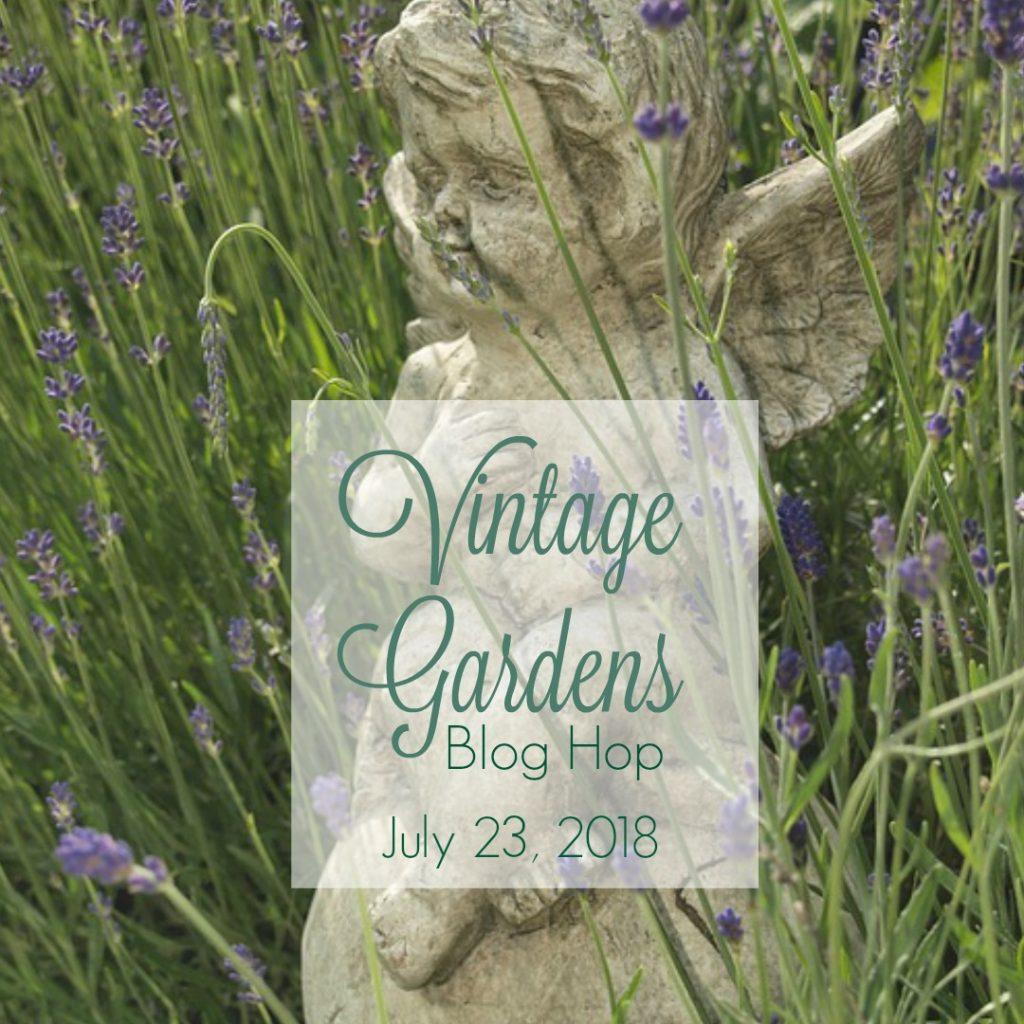 Vintage Gardens Blog Hop