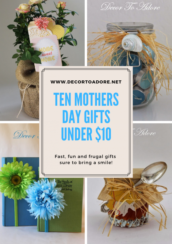 Ten Mother's Day Gifts Under $10